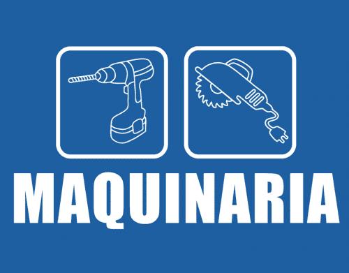 MAQUINARIA Y HERRAMIENTAS